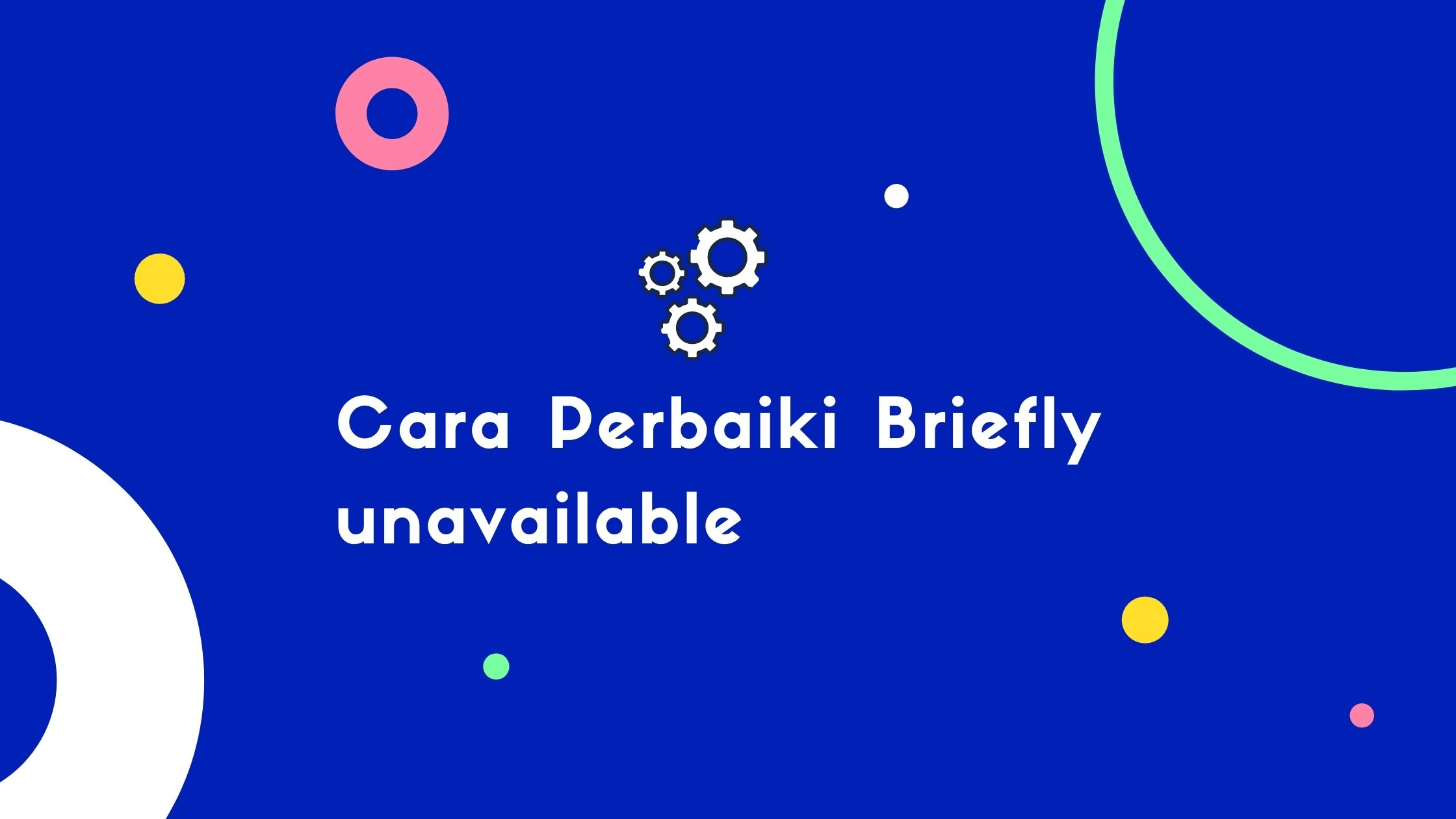 Cara Perbaiki Briefly unavailable for scheduled maintenance. Check back in a minute di WordPress