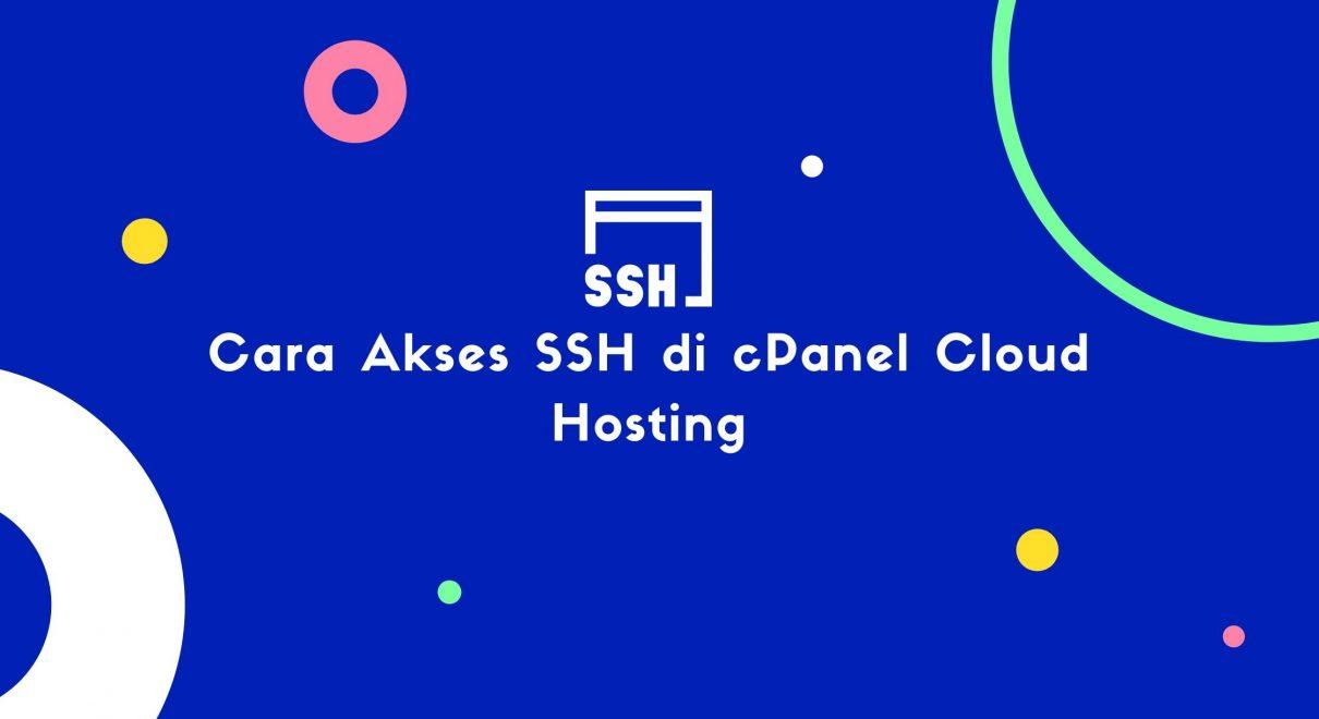 Cara Akses SSH di cPanel Cloud Hosting
