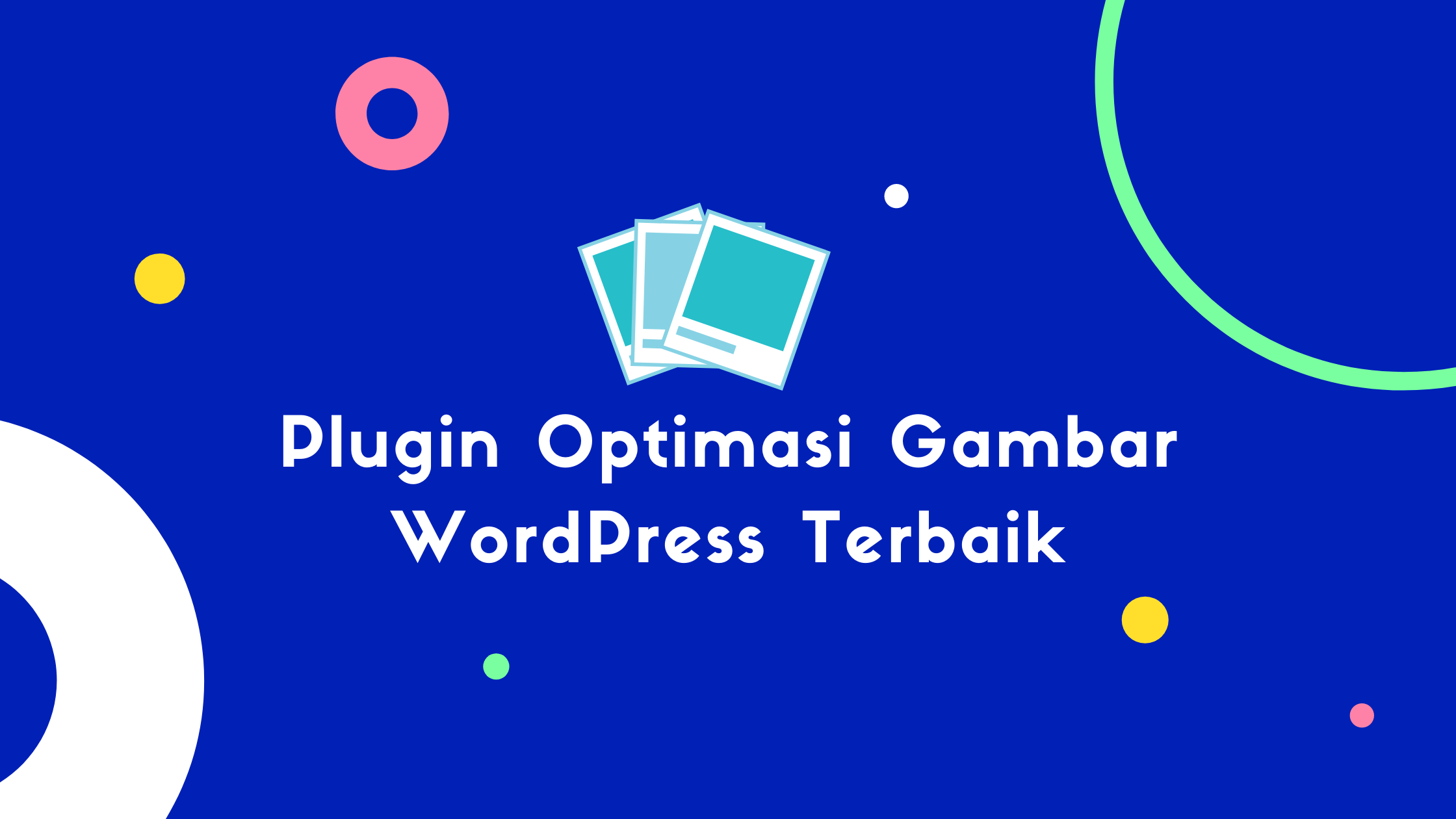Plugin Optimasi Gambar WordPress Terbaik